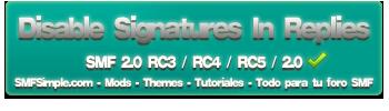 Desactivar Firmas en respuestas. Smf RC2 - RC3 - RC4 - RC5 - -http://www.smfsimple.com/img/logomod/disablesignatureinreplies.png